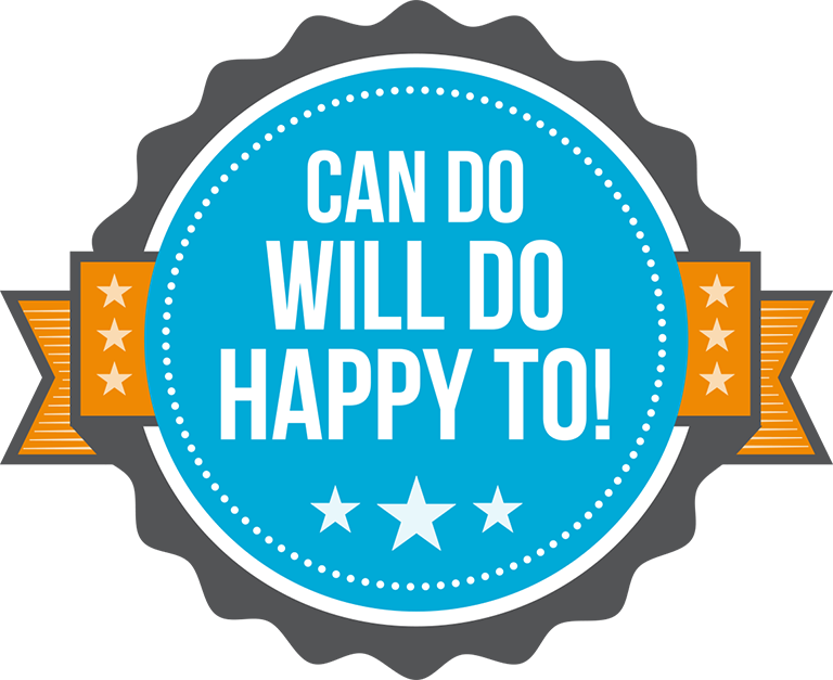 Illustration of a badge with Can Do, Will Do, Happy To! written on it